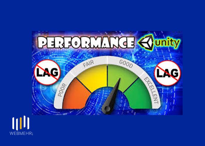 راه های بالا بردن سرعت بازی در موتور بازی یونیتی