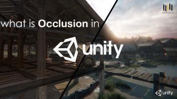 Occlusion در یونیتی چیست؟